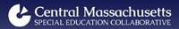 Central Massachusetts Special Education Collaborative
