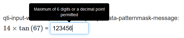 A math problem is shown with a text entry box. The box has 6 numbers in it with a pop up box pointing to the text entry box that says,                          'Maximum of 6 digits or a decimal point permitted.'
